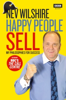 Happy People Sell : My Philosophies for Success, Hardback Book