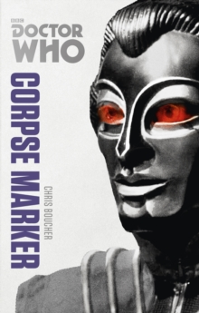 Doctor Who: Corpse Marker : The Monster Collection Edition, Paperback / softback Book