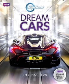 Top Gear: Dream Cars : The Hot 100, Hardback Book