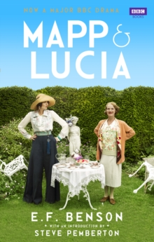 Mapp and Lucia Omnibus : Queen Lucia, Miss Mapp and Mapp and Lucia, Paperback Book
