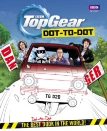 Top Gear Dot-to-Dot : The best (dot-to-dot) book in the world!, Hardback Book