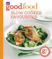 Good Food : Slow cooker favourites, Paperback Book