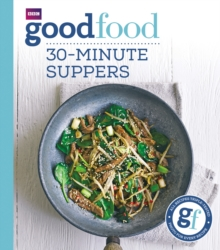 Good Food: 30-minute suppers, Paperback / softback Book