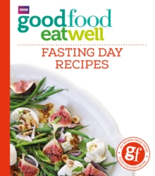 Good Food Eat Well: Fasting Day Recipes, Paperback Book