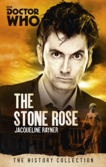 Doctor Who: The Stone Rose : The History Collection, Paperback Book