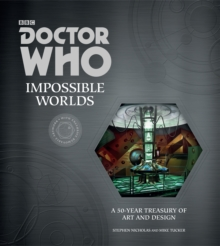 Doctor Who: Impossible Worlds, Hardback Book