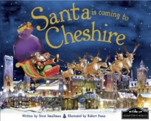 Santa is Coming to Cheshire, Hardback Book