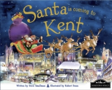 Santa is Coming to Kent, Hardback Book