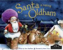 Santa is Coming to Oldham, Hardback Book