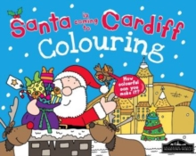 Santa is Coming to Cardiff Colouring, Paperback / softback Book
