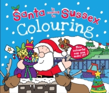 Santa is Coming to Sussex Colouring Book, Paperback / softback Book