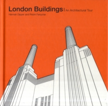 London Buildings: An Architectural Tour, Hardback Book