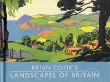 Brian Cook's Landscapes of Britain : a guide to Britain in beautiful book illustration, mini edition, Hardback Book