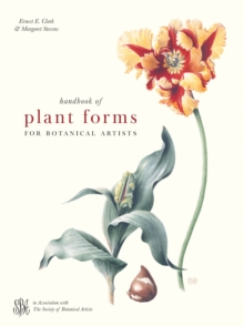 Handbook of Plant Forms for Botanical Artists, Hardback Book