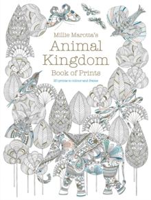 Millie Marotta's Animal Kingdom Book of Prints : Prints to Colour and Frame, Paperback Book