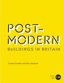 Post-Modern Buildings in Britain, Hardback Book