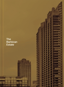 The Barbican Estate, Hardback Book