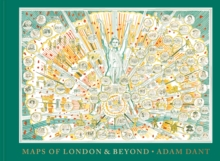 Maps of London and Beyond, Hardback Book
