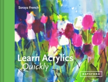 Learn Acrylics Quickly, Hardback Book