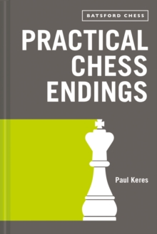 Practical Chess Endings : with modern chess notation, EPUB eBook