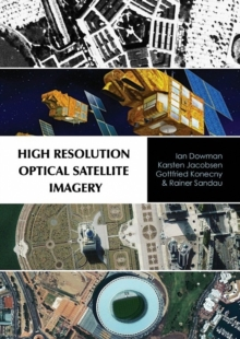 High Resolution Optical Satellite Imagery, Hardback Book