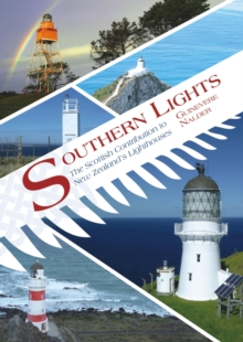 Southern Lights : The Scottish Contribution to New Zealand's Lighthouses, Paperback / softback Book