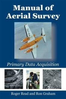 Manual of Aerial Survey : Primary Data Acquisition, Paperback Book