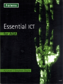 Essential ICT A Level: A2 Student Book for AQA, Paperback Book