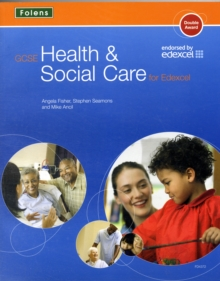 GCSE Health & Social Care: Student Book for Edexcel, Paperback Book