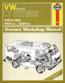 VW Lt Petrol Vans & Light Trucks (76 - 87) Up To E, Paperback Book
