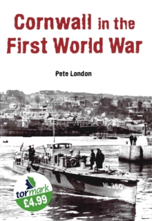 Cornwall in the First World War, Paperback Book
