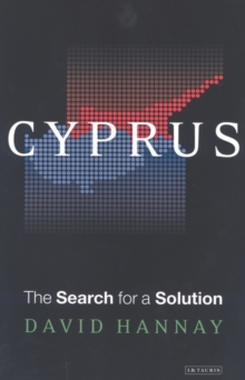 Cyprus : The Search for a Solution, Hardback Book