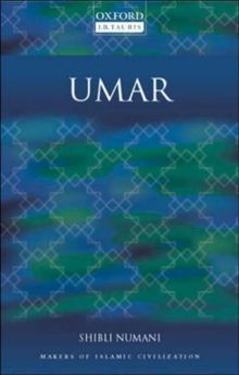 Umar : Makers of Islamic Civilization, Paperback / softback Book