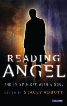Reading Angel : The TV Spin-off with a Soul, Paperback Book