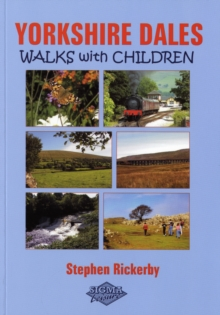 Yorkshire Dales Walks with Children, Paperback Book