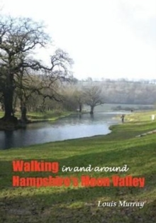 Family Walks in Hampshire : In and Around the Meon Valley, Paperback Book