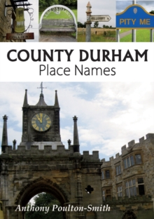 County Durham Place Names, Paperback Book