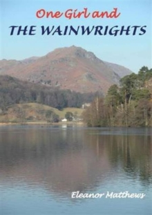 One Girl and the Wainwrights, Paperback Book