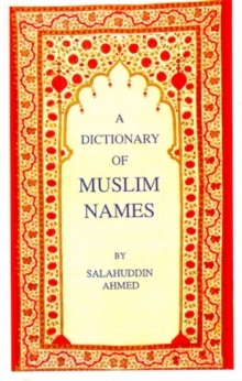 A Dictionary of Muslim Names, Paperback Book