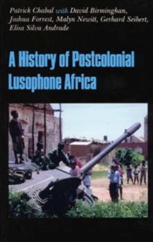 The History of Postcolonial Lusophone Africa, Paperback Book