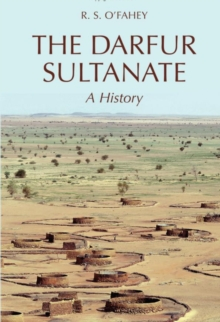 The Darfur Sultanate : a History, Hardback Book