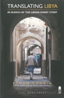 Translating Libya : In Search of the Libyan Short Story, Paperback Book