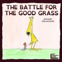 Battle for the Good Grass, Paperback / softback Book