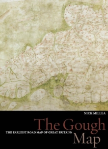 The Gough Map : The Earliest Road Map of Great Britain?, Hardback Book