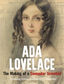 Ada Lovelace : The Making of a Computer Scientist, Hardback Book