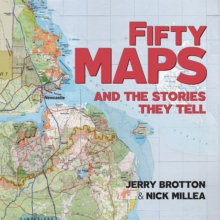 Fifty Maps and the Stories they Tell, Paperback / softback Book