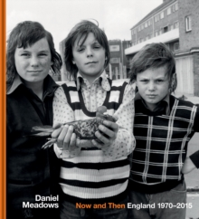 Now and Then : England 1970-2015, Hardback Book
