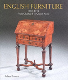 English Furniture from Charles II to Queen Anne 1660-1714, Hardback Book