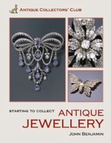 Starting to Collect Antique Jewellery, Hardback Book