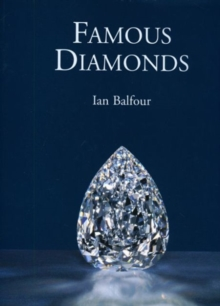 Famous Diamonds, Hardback Book